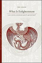 What is enlightenment? : can China answer Kant's question?