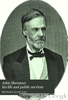 John Sherman, his life and public services,
