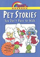 Pet stories you don't have to walk.