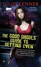 The good ghouls' guide to getting even