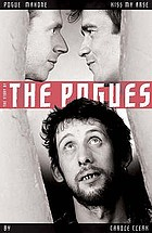The story of The Pogues : pogue mahone : kiss my arse