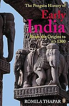 The Penguin history of early India : from the origins to AD 1300
