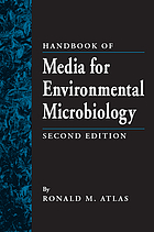 Handbook of media for environmental microbiology