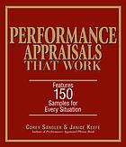 Performance Appraisals That Work : Features 150 Samples for Every Situation.