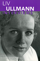 Liv Ullmann : interviews