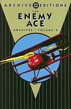 The Enemy Ace archives. Volume 2