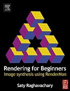 Rendering for beginners : image synthesis using RenderMan