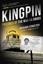 Kingpin : prisoner of the war on drugs
