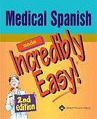 Medical Spanish made incredibly easy.