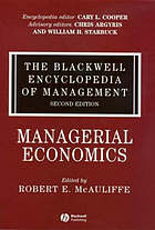 The Blackwell encyclopedia of management / Vol. 8, Managerial economics / ed. by Robert E. MacAuliffe.