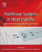 Nonlinear systems in heat transfer : mathematical modeling and analytical methods