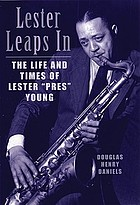 Lester leaps in : the life and times of Lester