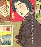 Art of the Japanese postcard : the Leonard A. Lauder Collection at the Museum of Fine Arts, Boston