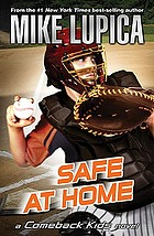 Safe at home : a Comeback Kids novel