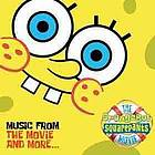 The SpongeBob SquarePants movie : music from the movie and more.