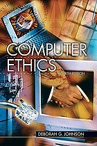 Computer ethics : analyzing information technology