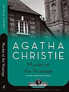 Murder at the vicarage : a Miss Marple mystery