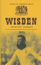 Wisden cricketers' almanack 2015.