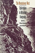 The mountainous west : explorations in historical geography