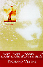 The third miracle : a novel