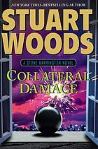 Collateral damage : a Stone Barrington novel