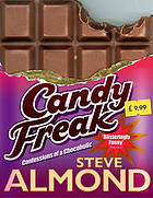 Candyfreak : confessions of a chocoholic