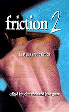 Friction 2 : best gay erotic fiction