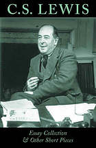 C.S. Lewis : essay collection and other short pieces