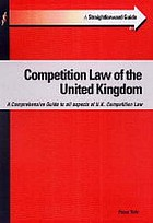 A straightforward guide to competition law of the United Kingdom