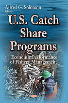 U.S. catch share programs : economic performance of fishery management