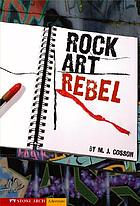 Rock art rebel