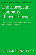 The European company - all over Europe : a state-by-state account of the introduction of the European company