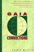 Gaia connections : an introduction to ecology, ecoethics, and economics
