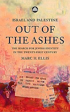 Israel and Palestine out of the ashes : the search for Jewish identity in the twenty-first century