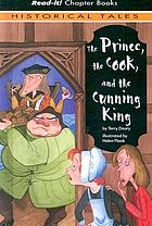 The prince, the cook, and the cunning king