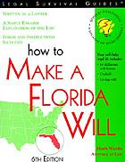 How to make a Florida will : with forms