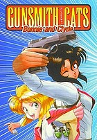 Gunsmith cats : Bonnie and Clyde