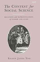 The contest for social science : relations and representations of gender and class