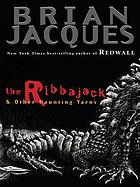 The Ribbajack & other curious yarns