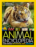 Animal encyclopedia : 2,500 animals with photos, maps, and more!.