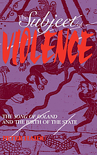 The subject of violence : the Song of Roland and the birth of the state