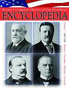 Rourke's complete history of our presidents encyclopedia. Volume 7, Harrison, Cleveland, McKinley, & Roosevelt 1889-1909