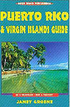 Puerto Rico & Virgin Islands guide : travel guides to planet earth!