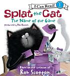 Splat the Cat : the name of the game