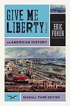 Give me liberty : an american history