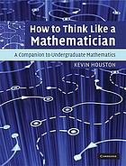 How to think like a mathematician : a companion to undergraduate mathematics