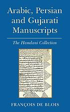 Arabic, Persian and Gujarati manuscripts : the Hamdani Collection in the library of the Institute of Ismaili Studies