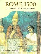 Rome 1300 : on the path of the pilgrim