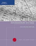 Learning and using geographic information systems : ArcExplorer edition