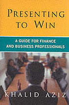 Presenting to win : a guide for finance and business professionals